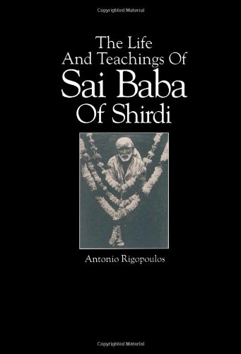 The Life and Teachings of Sai Baba of Shirdi (SUNY Series in Religious Studies)