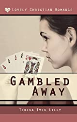Gambled Away Christian Romance Victorian