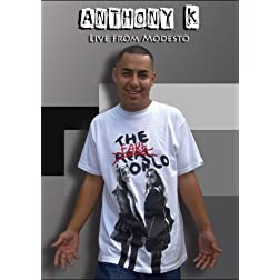 Anthony K Live in Modesto