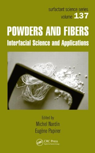 Powders And Fibers: Interfacial Science And Applications (Surfactant Science)