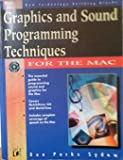Graphics and Sound Programming Techniques for the Mac (1558514422) by Sydow, Dan Parks