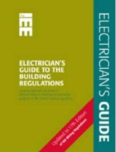 Electrician's Guide to the Building Regulations (Wiring Regulations)