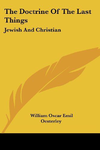 The Doctrine of the Last Things: Jewish and Christian