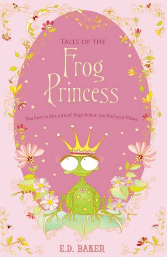 The Princess Frog by E.D. Baker