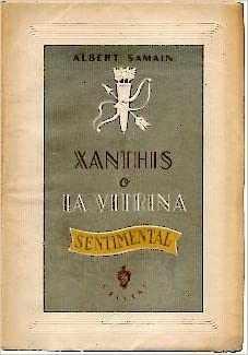 Xanthis o la vitrina sentimental for Albert samain la cuisine