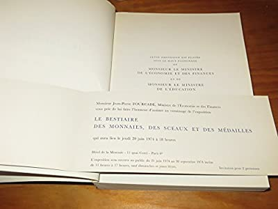 Le bestiaire des monnaies, des sceaux et des médailles. hôtel de la monnaie. - paris, juin -septembre 1974 par Catalogue Expo - Numismatique
