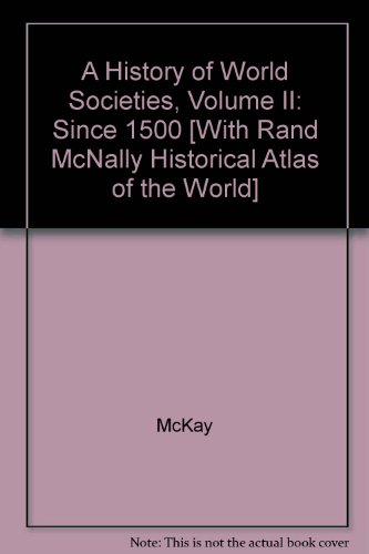 History of World Societies 8e V2 & World History Atlas