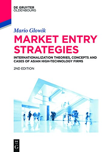 market-entry-strategies-internationalization-theories-concepts-and-cases-of-asian-high-technology-fi