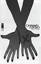 Channel Zero: Dupe by Brian Wood