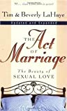 The Act of Marriage: The Beauty of Sexual Love