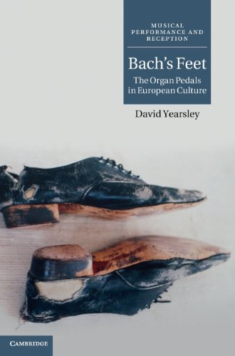 Bach's Feet (Musical Performance and Reception)