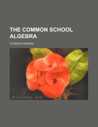 The common school algebra