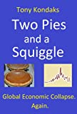 Two Pies and a Squiggle