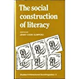 img - for The Social Construction of Literacy (Studies in Interactional Sociolinguistics - 3) book / textbook / text book