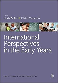 International Perspectives In The Early Years (Critical Issues In The Early Years)