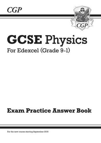 New GCSE Physics: Edexcel Answers (for Exam Practice Workbook)