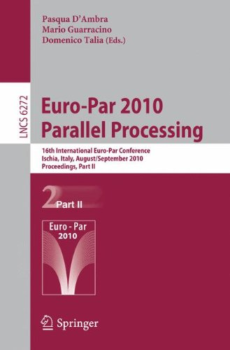 Euro-Par 2010 - Parallel Processing: 16th International Euro-Par Conference, Ischia, Italy, August 31 - September 3, 2010, Proceedings, Part II ... Computer Science and General Issues), Buch