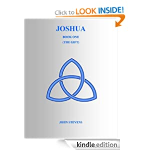 Joshua (The Gift trilogy) John Stevens and Margaret Foster