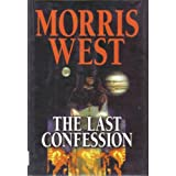 The Last Confession ~ Morris West