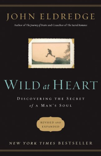 Wild at Heart: Discovering the Secret of a Man's Soul by John Eldredge ebook deal