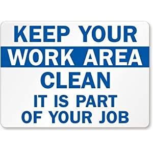 how to keep a clean work area