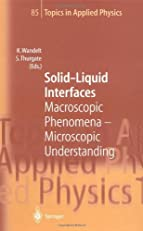 Solid-Liquid Interfaces (Topics in Applied Physics)