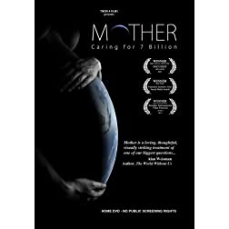 Mother: Caring for 7 Billion Home DVD (Not for Public Performances)