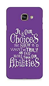AMEZ our choices show what we are Back Cover For Samsung Galaxy A7 (2016 EDITION)
