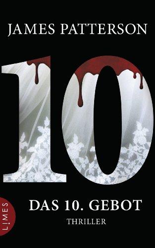 Leo Strohm  James Patterson - Das 10. Gebot - Women's Murder Club -