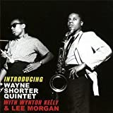Introducing Wayne Shorter Quintet With Lee Morgan And Wynton Kelly by Shorter, Wayne [Music CD]
