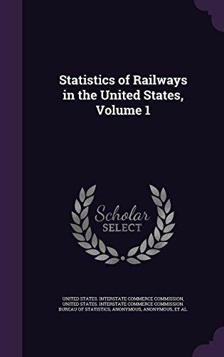 Statistics of Railways in the United States, Volume 1