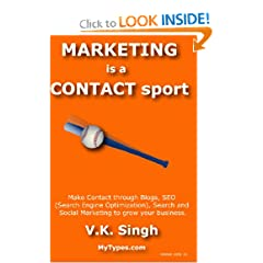 Marketing Is A Contact Sport: Make Contact Through Blogs, Seo (Search Engine Optimization), Search And Social Marketing