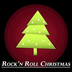 Rock'n Roll Christmas (Original Recordings - Remastered)