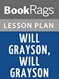 img - for Will Grayson, Will Grayson Lesson Plans book / textbook / text book