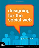Designing for the Social Web Front Cover