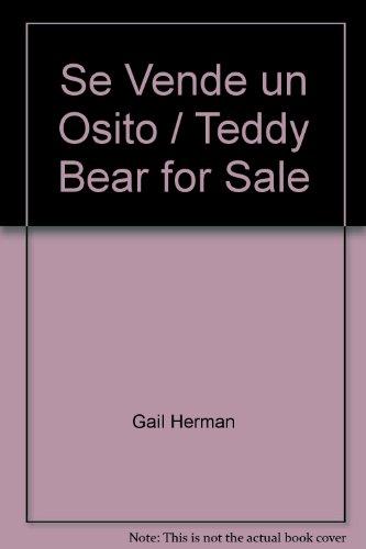 Title: Se Vende un Osito Teddy Bear for Sale Coleccion H