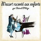echange, troc Gérard Philipe - Mozart raconté aux enfants