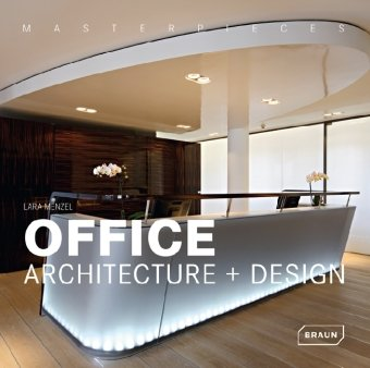 Masterpieces: Office Architecture & Design
