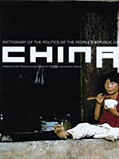 Dictionary of the Politics of the People's Republic of China (Routledge in Asia)