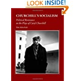 Churchill's Socialism: Political Resistance in the Plays of Caryl Churchill
