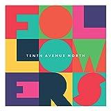 Songtexte von Tenth Avenue North - Followers