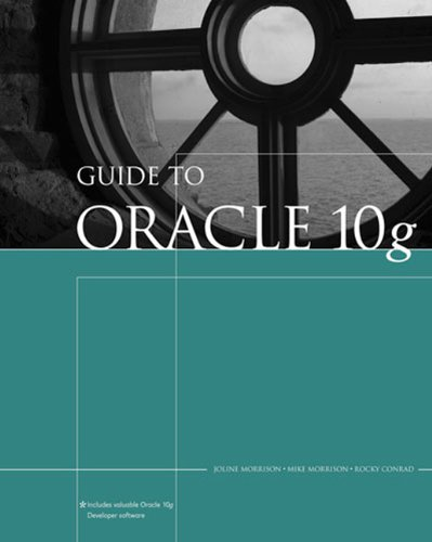 Guide to Oracle 10g (Thomson Course Technology)