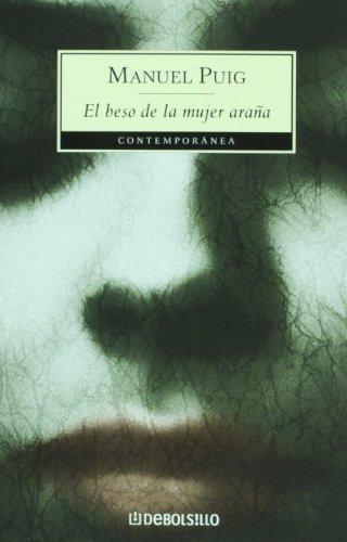 El beso de la mujer arana (Spanish Edition) by Manuel Puig (2005-04-01)
