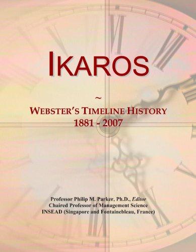 Ikaros: Webster's Timeline History, 1881 - 2007