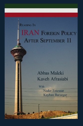 Reading In Iran Foreign Policy After September 11, by Abbas Maleki