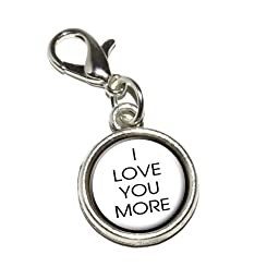 Graphics and More I Love You More Antiqued Bracelet Pendant Zipper Pull Charm with Lobster Clasp