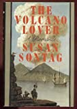 The Volcano Lover (0374285160) by Susan Sontag