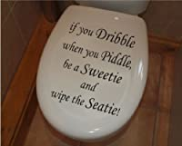 """If You Dribble: Seat ~ Decal, Home Decor 9"""" X 9"""" by Best Priced Decals"""