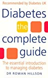 img - for Diabetes: The Complete Guide - The Essential Introduction to Managing Diabetes book / textbook / text book