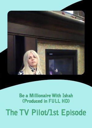 Be a Millionaire with Ishah movie